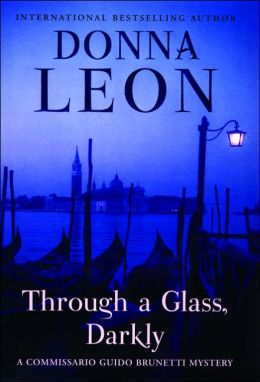 Through a Glass Darkly (Guido Brunetti Series #15)