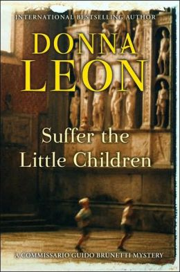 Suffer the Little Children (Guido Brunetti Series #16)