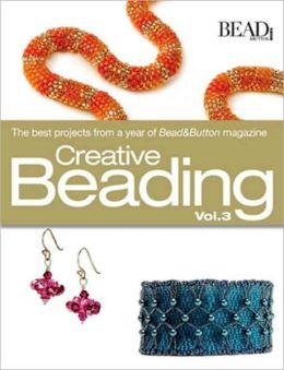 Creative Beading Vol. 3