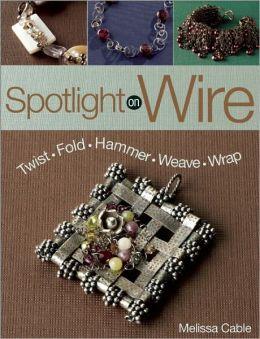 Spotlight On Wire