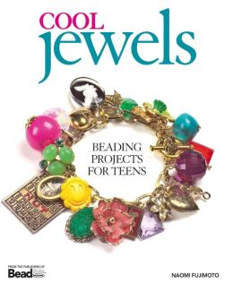 Cool Jewels: Beading Projects for Teens (PagePerfect NOOK Book)