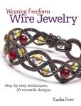 Book Cover Image. Title: Weaving Freeform Wire Jewelry:  Step-by-Step Techniques, 20 Versatile Designs, Author: Kaska Firor