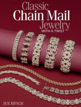 Classic Chain Mail Jewelry with a Twist (PagePerfect NOOK Book)