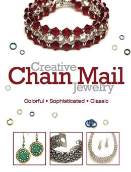 Creative Chain Mail Jewelry (PagePerfect NOOK Book)