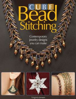 Cube Bead Stitching: Contemporary Jewelry Designs You Can Make (PagePerfect NOOK Book)