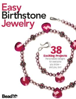 Easy Birthstone Jewelry (PagePerfect NOOK Book)