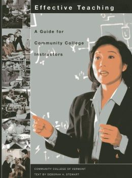 Effective Teaching: A Guide for Community College Instructors