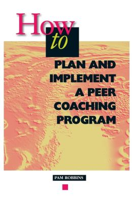 How to Plan and Implement a Peer Coaching Program