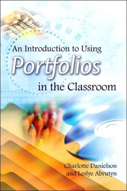Introduction to Using Portfolios in the Classroom