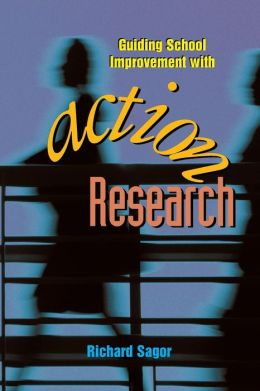 Guiding School Improvement with Action Research