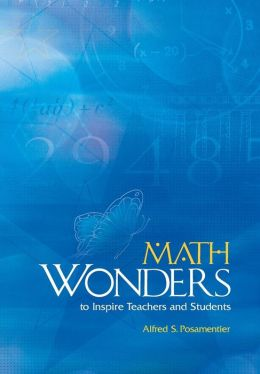 Math Wonders to Inspire Teachers and Students