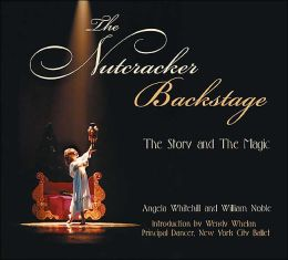 Nutcracker Backstage: The Story and the Magic