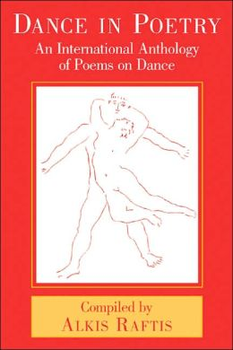 Dance in Poetry: An International Anthology of Poems on Dance