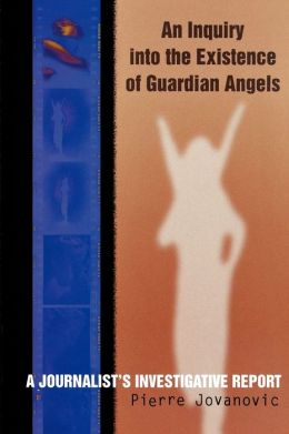 Inquiry Into The Existence Of Guardian Angels