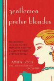 Book Cover Image. Title: Gentlemen Prefer Blondes, Author: Anita Loos