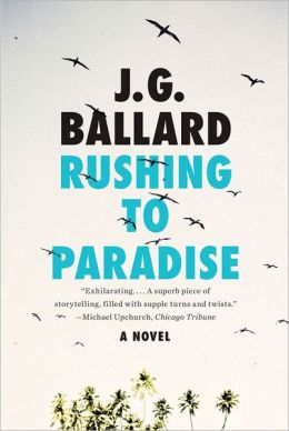 Rushing to Paradise: A Novel