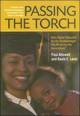Passing the Torch: Does Higher Education for the Disadvantaged Pay off Across the Generations?