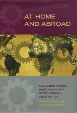 At Home and Abroad: U. S. Labor-Market Performance in International Perspective
