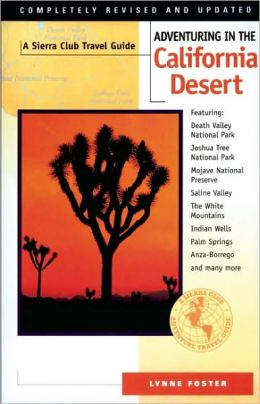 Adventuring in the California Desert: A Sierra Club Travel Guide
