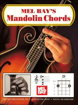 Mel Bay's Mandolin Chords: In Picture and Diagram Form