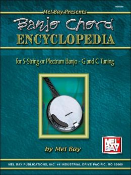 Mel Bay's Deluxe Encyclopedia of Banjo Chords: For Five String or Plectrum Banjo G and C Tuning