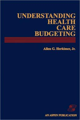 Understanding Health Care Budgeting