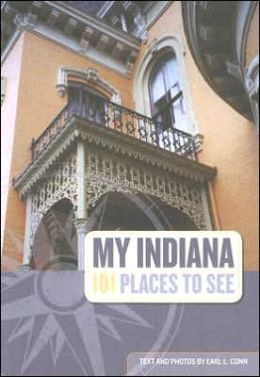 My Indiana 101 Places to See