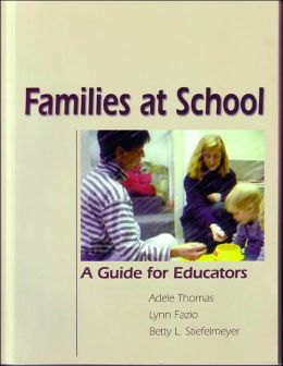 Families at School: A Guide for Educators