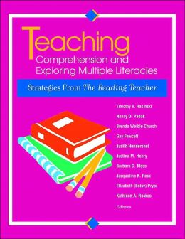 Teaching Comprehension and Exploring Multiple Literacies