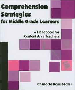 Comprehension Strategies for Middle Grade Learners
