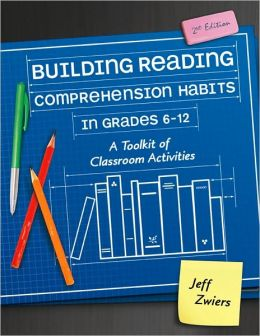 Building Reading Comprehension Habits in Grades 6-12: A Toolkit of Classroom Activities (second Ediiton)