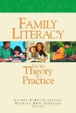 Family Literacy: From Theory to Practice