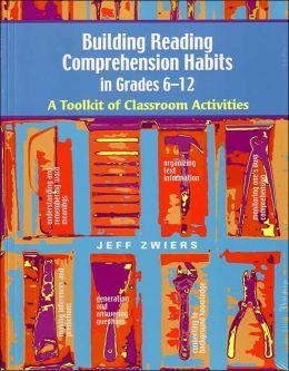 Building Reading Comprehension Habits in Grades 6-12