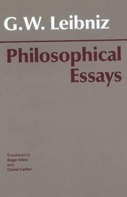 PHILOSOPHICAL ESSAYS (LEIBNIZ)
