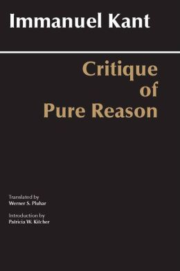 Critique of Pure Reason (Werner S. Pluhar translation)