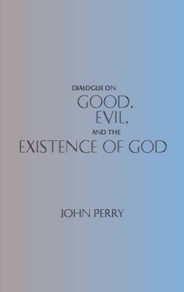 DIAL GOOD, EVIL & EXISTENCE OF GOD
