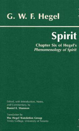 Spirit: Chapter Six of Hegel's Phenomenology of Spirit