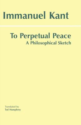 TO PERPETUAL PEACE: A PHIL SKETCH