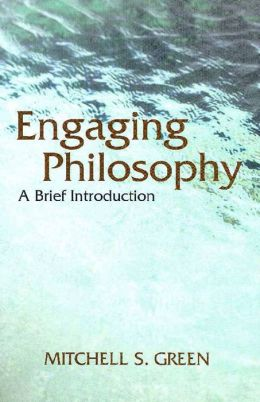 Engaging Philosophy: A Brief Introduction