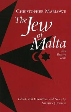 The Jew of Malta, with Related Texts (Hackett Edition)