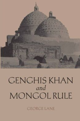 Genghis Khan and Mongol Rule (Hacket Edition)