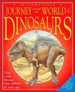 Through the World of the Dinosaurs
