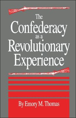 Confederacy As A Revolutionary Experience
