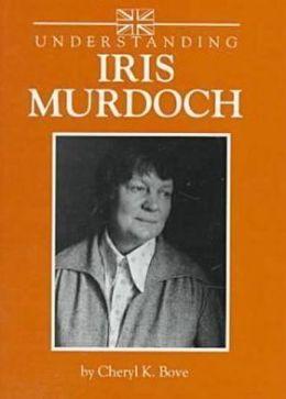 Understanding Iris Murdoch