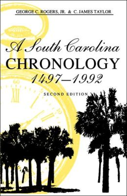 A South Carolina Chronology, 1497-1992, 2nd Ed