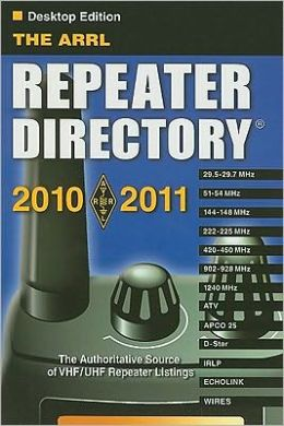 The ARRL Repeater Directory 2010-2011