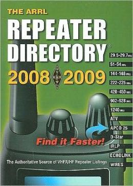 The ARRL Repeater Directory 2008/ 2009