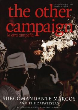 The Other Campaign: la otra campana
