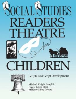 Social Studies Readers Theatre For Children
