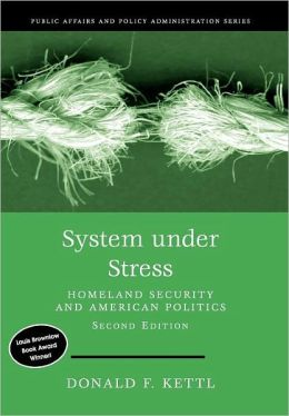System Under Stress: Homeland Security and American Politics, 2nd Edition